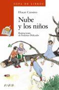NUBE Y LOS NIÑOS - 9788420712833 - ELIACER CANSINO