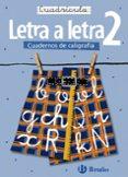 CALIGRAFIA LETRA A LETRA. CUADRICULA 2 - 9788421639733 - VV.AA.