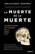 LA MUERTE DE LA MUERTE - 9788423429233 - DAVID WOOD