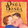 ONGA BONGA - 9788426131133 - FRIEDA WISHINSKY