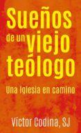 sueños de un viejo teólogo (ebook)-victor codina-9788427140233