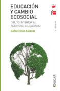 EDUCACION Y CAMBIO ECOSOCIAL - 9788428829533 - RAFAEL DIAZ-SALAZAR