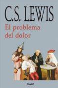 EL PROBLEMA DEL DOLOR - 9788432130533 - CLIVE STAPLES LEWIS