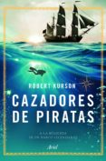 cazadores de piratas (ebook)-robert kurson-9788434424333
