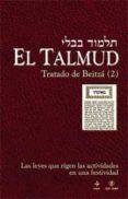 EL TALMUD: TRATADO DE BEITZA (2): LAS LEYES QUE RIGEN LAS ACTIVID ADES EN UNA FESTIVIDAD - 9788441425033 - VV.AA.