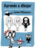 APRENDE A DIBUJAR - 9788441536333 - JAIME VILLANUEVA GARCIA