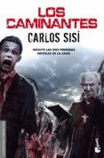 LOS CAMINANTES - 9788445002933 - CARLOS SISI CAVIA