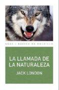 LA LLAMADA DE LA NATURALEZA - 9788446041733 - JACK LONDON