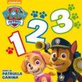 1, 2, 3 CON LA PATRULLA CANINA (PAW PATROL - PATRULLA CANINA. TODO CARTÓN) - 9788448844233 - VV.AA.