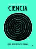 LAS GRANDES PREGUNTAS DE LA CIENCIA - 9788466236133 - VV.AA.