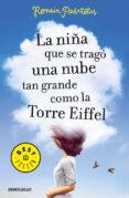 LA NIÑA QUE SE TRAGO UNA NUBE TAN GRANDE COMO LA TORRE EIFFEL - 9788466333733 - ROMAIN PUERTOLAS