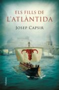 els fills de l'atlàntida (ebook)-josep capsir comin-9788466422833