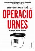 OPERACIÓ URNES (EBOOK) - 9788466423533 - LAIA VICENS