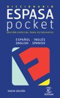 DICCIONARIO ESPASA POCKET (ESPAÑOL-INGLES / ENGLISH-SPANISH) (ED. ESPECIAL PARA ESTUDIANTES) - 9788467020533 - VV.AA.