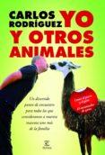 yo y otros animales (ebook)-carlos rodriguez-9788467039733