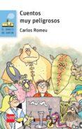 cuentos muy peligrosos-carlos romeu-9788467579833