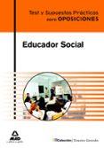 EDUCADOR SOCIAL. TEST Y SUPUESTOS PRACTICOS - 9788467618433 - VV.AA.