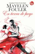 EN TIERRA DE FUEGO - 9788468761633 - MAYELEN FOULER