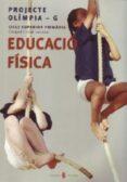 OLIMPIA-G. EDUCACIO FISICA. CINQUE I SISE. LLIBRE DE L ALUMNE - 9788476284933 - VV.AA.