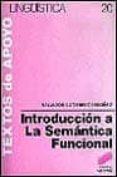 INTRODUCCION A LA SEMANTICA FUNCIONAL - 9788477380733 - SALVADOR GUTIERREZ ORDOÑEZ
