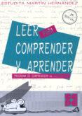 LEER PARA COMPRENDER Y APRENDER 1 - 9788478691333 - ESTUDITA MARTIN HERNANDEZ