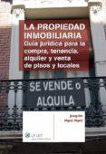 LA PROPIEDAD INMOBILIARIA (EBOOK) - 9788481264333 - JOAQUIN MARTI MARTI