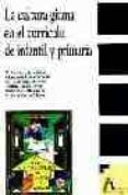 LA CULTURA GITANA EN EL CURRICULO DE INFANTIL Y PRIMARIA - 9788481961133 - VV.AA.