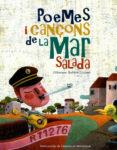 POEMES I CANÇONS DE LA MAR SALADA (LLIBRE + CD) - 9788484157533 - VV.AA.
