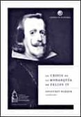 LA CRISIS DE LA MONARQUIA DE FELIPE IV - 9788484327233 - GEOFFREY PARKER