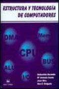 ESTRUCTURA Y TECNOLOGIA DE COMPUTADORES  (2ª ED) - 9788488667533 - VV.AA.