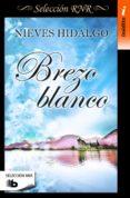 BREZO BLANCO - 9788490702833 - NIEVES HIDALGO