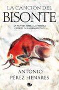 la canción del bisonte-antonio perez henares-9788490707333