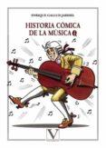 historia cómica de la música-enrique gallud jardiel-9788490747933