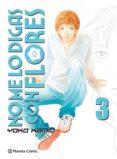 no me lo digas con flores nº 03/20  (nueva edición) (ebook)-yoko kamio-9788491731733