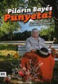 PUNYETA! - 9788492552733 - PILARIN BAYES