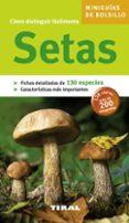 SETAS (MINIGUIAS DE BOLSILLO) - 9788492678433 - VV.AA.