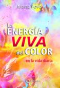 LA ENERGIA VIVA DEL COLOR - 9788494525933 - MARTA POVO