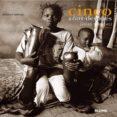 CINCO AÑOS DESPUES: VIDAS MINADAS (FIVE YESARS LATER) - 9788495939333 - GERVASIO SANCHEZ