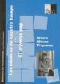 musicas de nuestro tiempo: universo pop-alvaro alonso-9788497722933