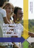 ESTRATEGIAS PARA MEJORAR LA VIDA EMOCIONAL - 9788498425833 - ALFONSO BARRETO