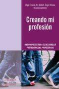 CREANDO MI PROFESION - 9788499210933 - OLGA ESTEVE
