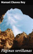 Mejores libros de audio descarga gratuita PÁGINAS SEVILLANAS 4057664159243 de MANUEL CHAVES REY