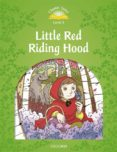 CLASSIC TALES 3. LITTLE RED RIDING HOOD. MP3 PACK - 9780194014243 - VV.AA.
