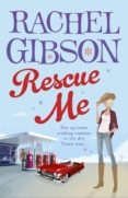 rescue me (ebook)-rachel gibson-9781446463543