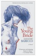 THE YOUNG BRIDE - 9781609453343 - ALESSANDRO BARICCO