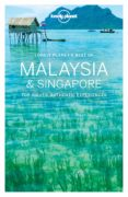 BEST OF MALAYSIA & SINGAPORE 2017 (INGLES) (LONELY PLANET) - 9781786571243 - VV.AA.