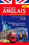 LE DICTIONNAIRE HACHETTE-OXFORD COMPACT : FRANÇAIS-ANGLAIS, ANGLAIS-FRANÇAIS                                                 CONCISE OXFORD-HACHETTE FRENCH DICTIONARY : FRENCH-ENGLISH, ENGLI - 9782013951043 - MARIE-HELENE CORREARD