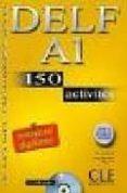 DELF A1: 150 ACTIVITES (LE NOUVEL ENTRAINEZ-VOUS) (INCLUYE AUDIO- CD) - 9782090352443 - RICHARD LESCURE