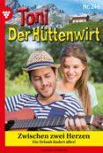 Libros de audio gratuitos en línea descarga gratuita TONI DER HÜTTENWIRT 246 – HEIMATROMAN iBook