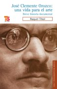 josé clemente orozco: una vida para el arte (ebook)-9786071603043